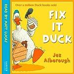 Fix-It Duck | Jez Alborough