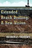 img - for Extended Reach Drilling: A New Vision book / textbook / text book