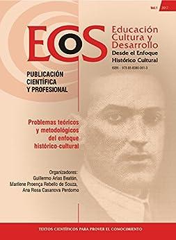Problemas teóricos y metodológicos de enfoque histórico-cultural (ECOS) por [Arias Beatón, Guillermo]