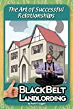 Blackbelt Landlording, David T. Laggini, 0978978285