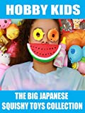 Hobby Kids The Big Japanese Squishy Toys