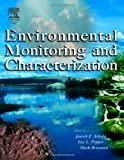 img - for Environmental Monitoring and Characterization by Janick Artiola (2004-06-24) book / textbook / text book