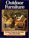 img - for Outdoor Furniture: 30 Great Projects for the Deck, Lawn and Garden book / textbook / text book