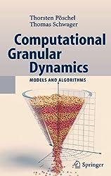 Computational Granular Dynamics: Models and Algorithms (Scientific Computation)