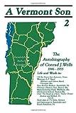 A Vermont Son, Conrad J. Wells, 141203339X
