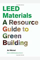 LEED Materials: A Resource Guide to Green Building by Ari Meisel (2010-03-03) Paperback