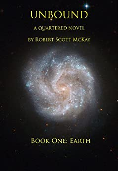 Unbound, Book One: Earth by [McKay, Robert]
