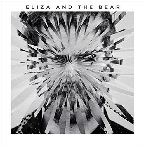 Eliza & the Bear - ELIZA & THE BEAR: DELUXE EDITION (Deluxe Edition, United Kingdom - Import)
