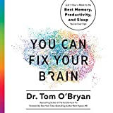 #9: You Can Fix Your Brain: Just 1 Hour a Week to the Best Memory, Productivity, and Sleep You've Ever Had