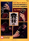 Deluxe Encyclopedia of Guitar Chords, William Bay, 0871666642