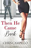 img - for Then He Came Back (Love From Austin Book 2) (Volume 2) book / textbook / text book
