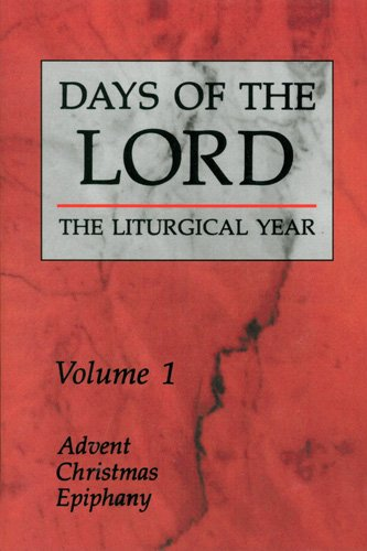 Days of the Lord: Volume 1: Advent, Christmas, Epiphany