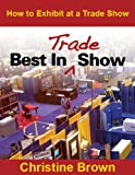 expo display - Best in Trade Show: How to Exhibit at a Trade Show
