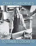 Craig Claiborne's Southern Cooking, Craig Claiborne, 082034334X