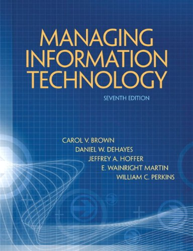 Managing Information Technology (7th Edition) -  Carol V. Brown, Hardcover