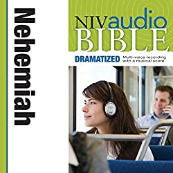 NIV Audio Bible: Nehemiah (Dramatized)