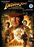 Indiana Jones and the Kingdom of the Crystal Skull Instrumental Solos: Alto Sax, Book & CD (Pop Instrumental Solo Series)