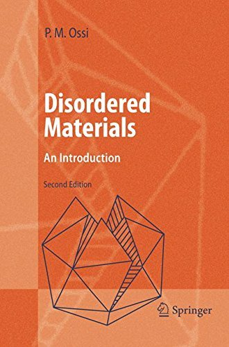 Disordered Materials: An Introduction (Advanced Texts in ()