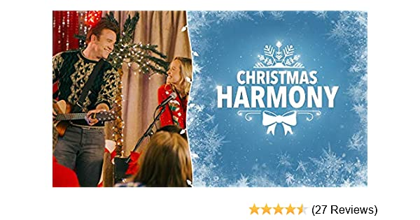 Christmas Harmony Movie.Watch Christmas Harmony Prime Video