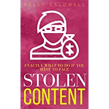 What to do about stolen content: a how-to book for authors & creatives