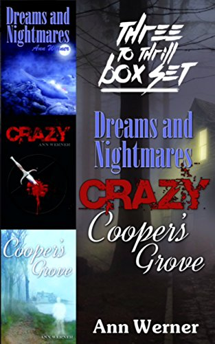 Three To Thrill Box Set: three mind-bending novels of psychological horror and suspense that will grab you by the throat and not let go until the last page