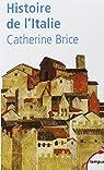 Histoire de l'Italie par Brice