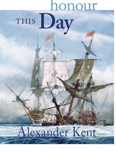 Download Honour This Day (The Bolitho Novels) (Volume 17) ebook