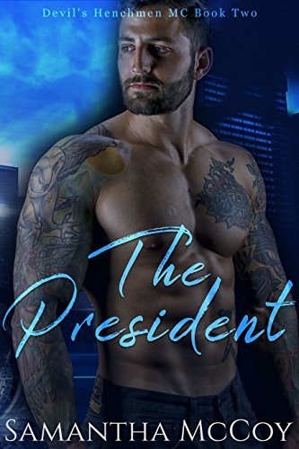 Download for free The President: Devil's Henchmen MC, Book Two