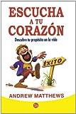 Escucha A Tu Corazon, Andrew Matthews, 6071111471