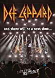 Def Leppard: And There Will Be A Next Time... Live From Detroit [DVD]