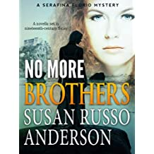 No More Brothers (A Serafina Florio Mystery Book 2)