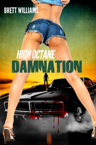 High Octane Damnation (A Comet Press Novella)