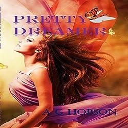 Pretty Dreamer