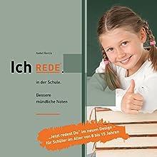 Ich REDE. In der Schule: Bessere mündliche Noten Audiobook by Isabel García Narrated by Isabel García