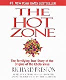 img - for The Hot Zone: The Terrifying True Story of the Origins of the Ebola Virus book / textbook / text book