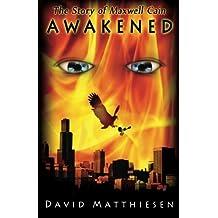 Awakened (The Story of Maxwell Cain)