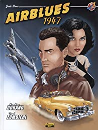 Jack Blues, Tome 1 : Airblues 1947 par Durand
