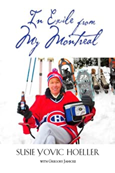 In Exile from My Montreal by [Hoeller, Susie Yovic]