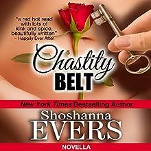 Chastity Belt | Livre audio Auteur(s) : Shoshanna Evers Narrateur(s) : Scarlett Day