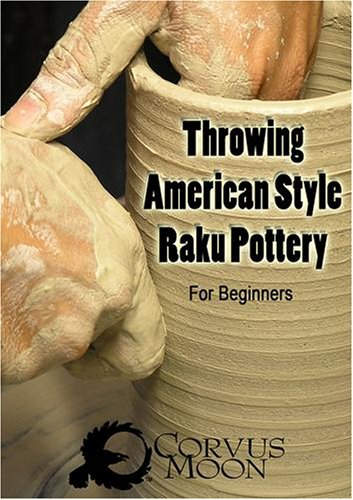Throwing American Style Raku Pottery: for the -