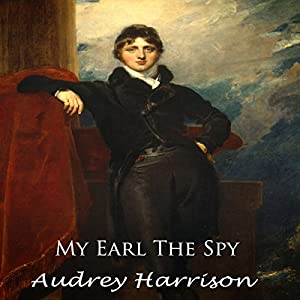 My Earl the Spy Audiobook