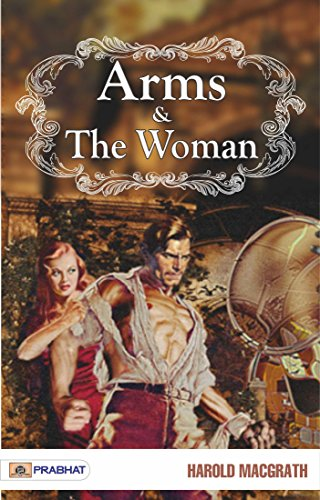 Arms And The Woman Kindle Edition By Harold Macgrath Literature