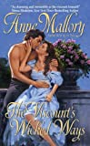 Front cover for the book The Viscount's Wicked Ways by Anne Mallory