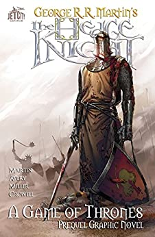 The Hedge Knight (A Game of Thrones) by [Martin, George, Avery, Ben]