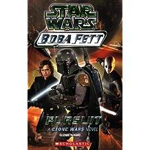 Star Wars Boba Fett #6: Pursuit: A Clone Wars Novel