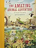 img - for The Amazing Animal Adventure: An Around-the-World Spotting Expedition book / textbook / text book