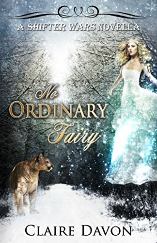 No Ordinary Fairy (Shifter Wars)