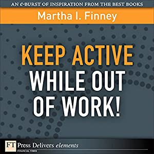 Keep Active While Out of Work! Audiobook