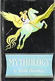 Image of Mythology by Edith Hamilton (April 30 2013)