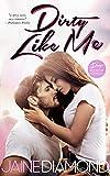 Dirty Like Me: A Dirty Rockstar Romance (Dirty, Book 1)